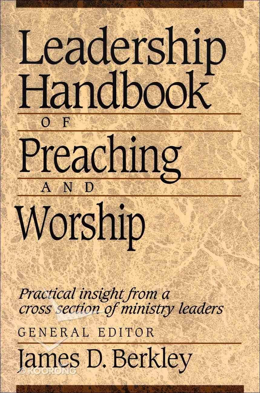 Leadership Handbook of Preaching and Worship eBook