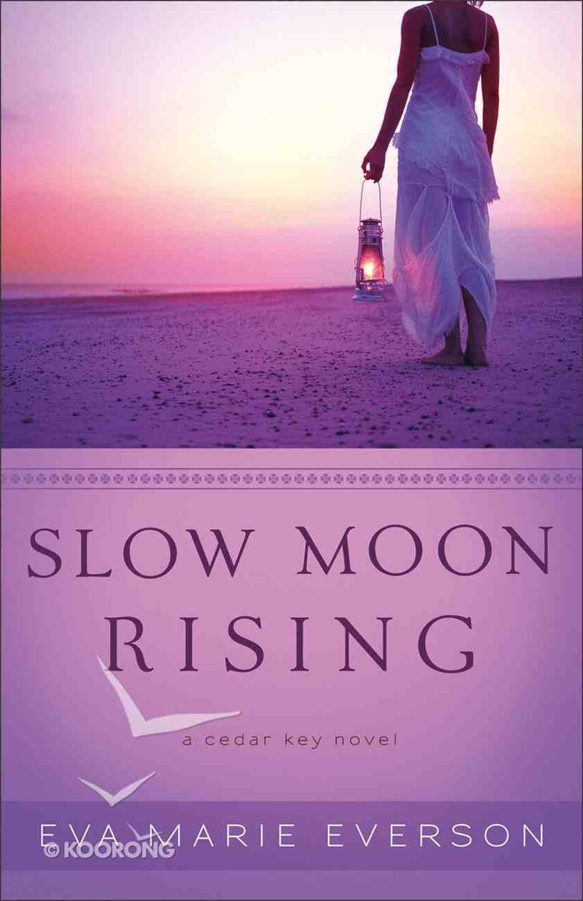 Slow Moon Rising (A Cedar Key Novel Series) eBook