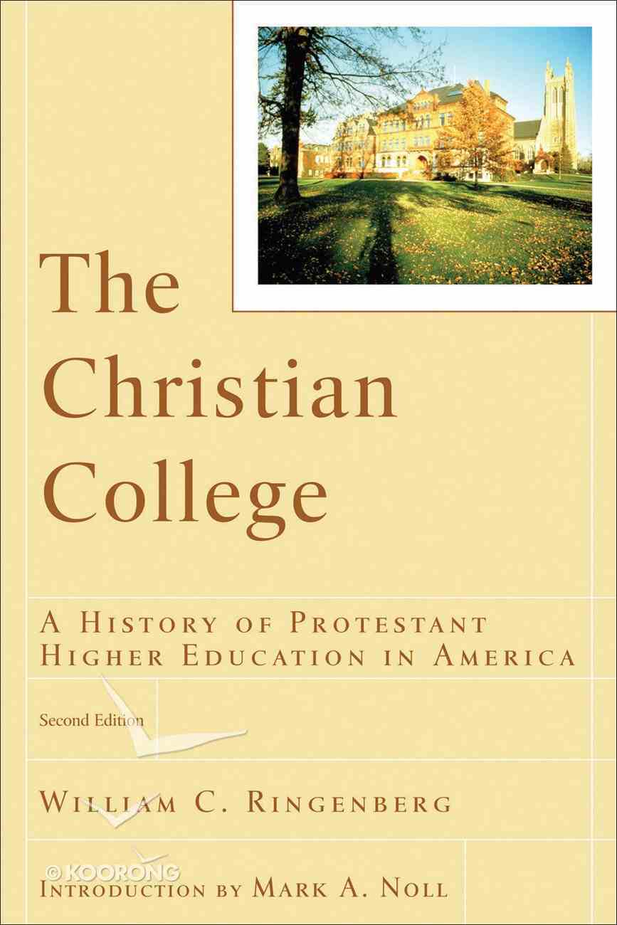 The Christian College (2nd Edition) (Renewed Minds Series) eBook