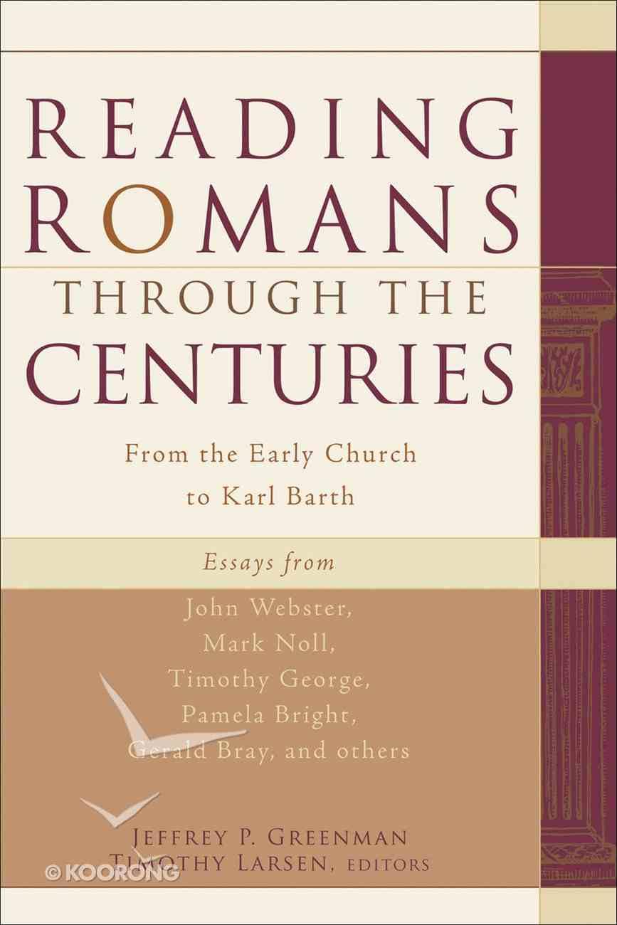 Reading Romans Through the Centuries eBook