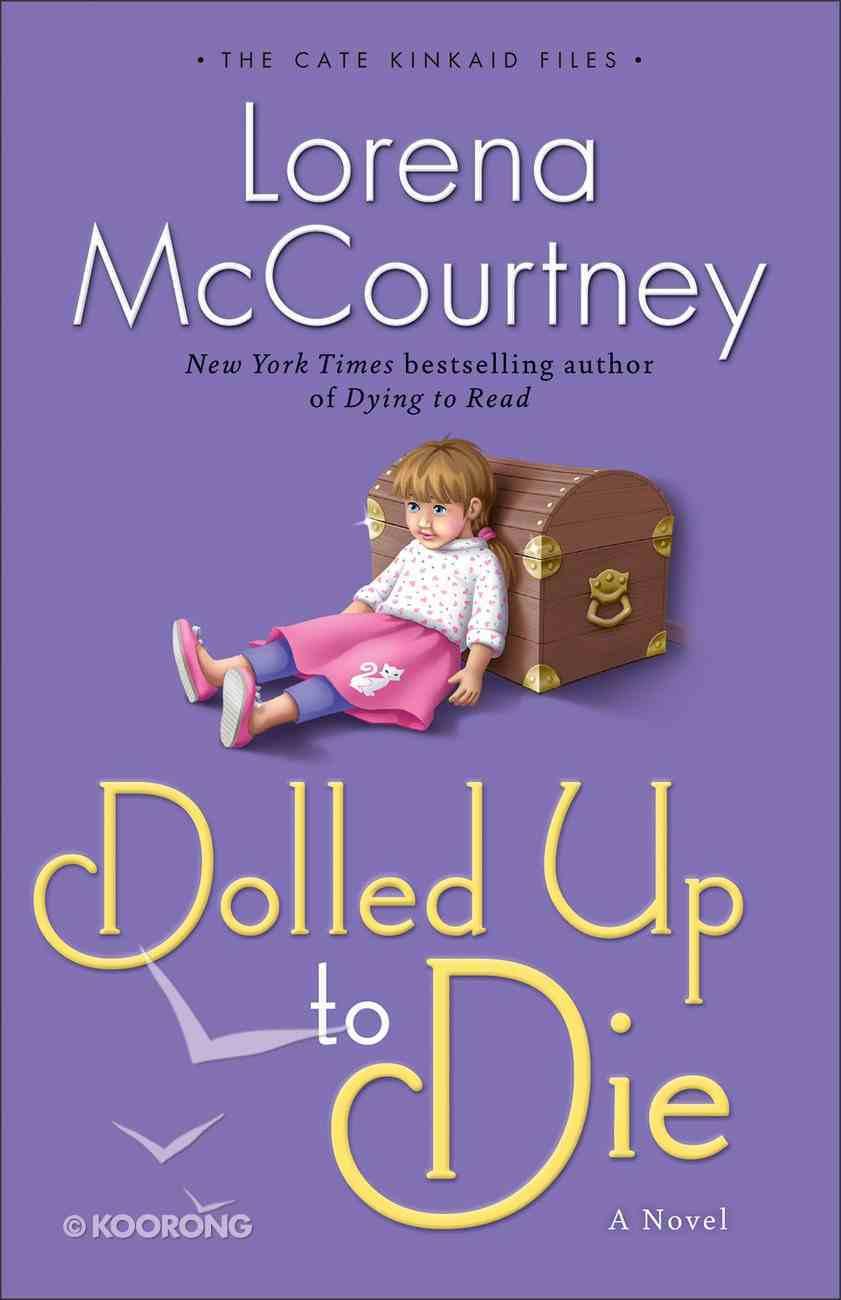 Dolled Up to Die (#02 in Cate Kinkaid Files Series) eBook