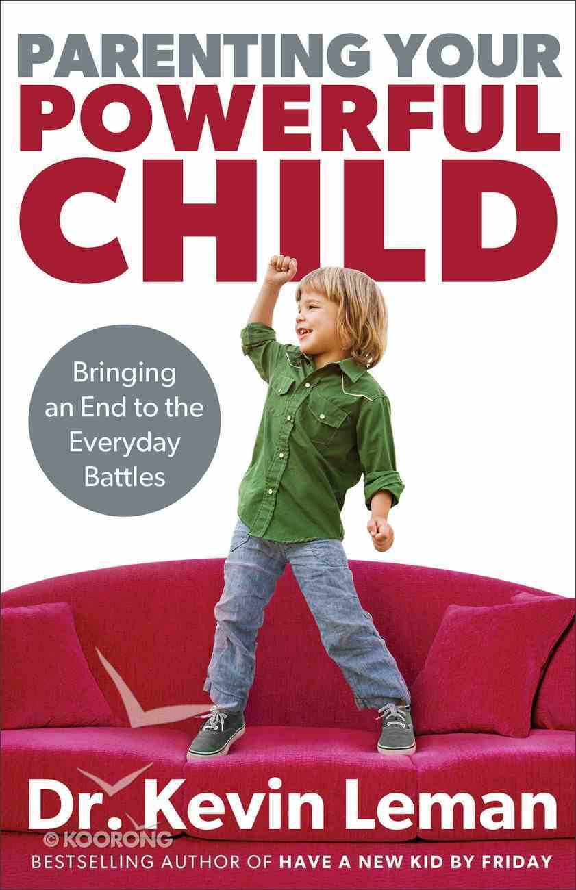Parenting Your Powerful Child eBook