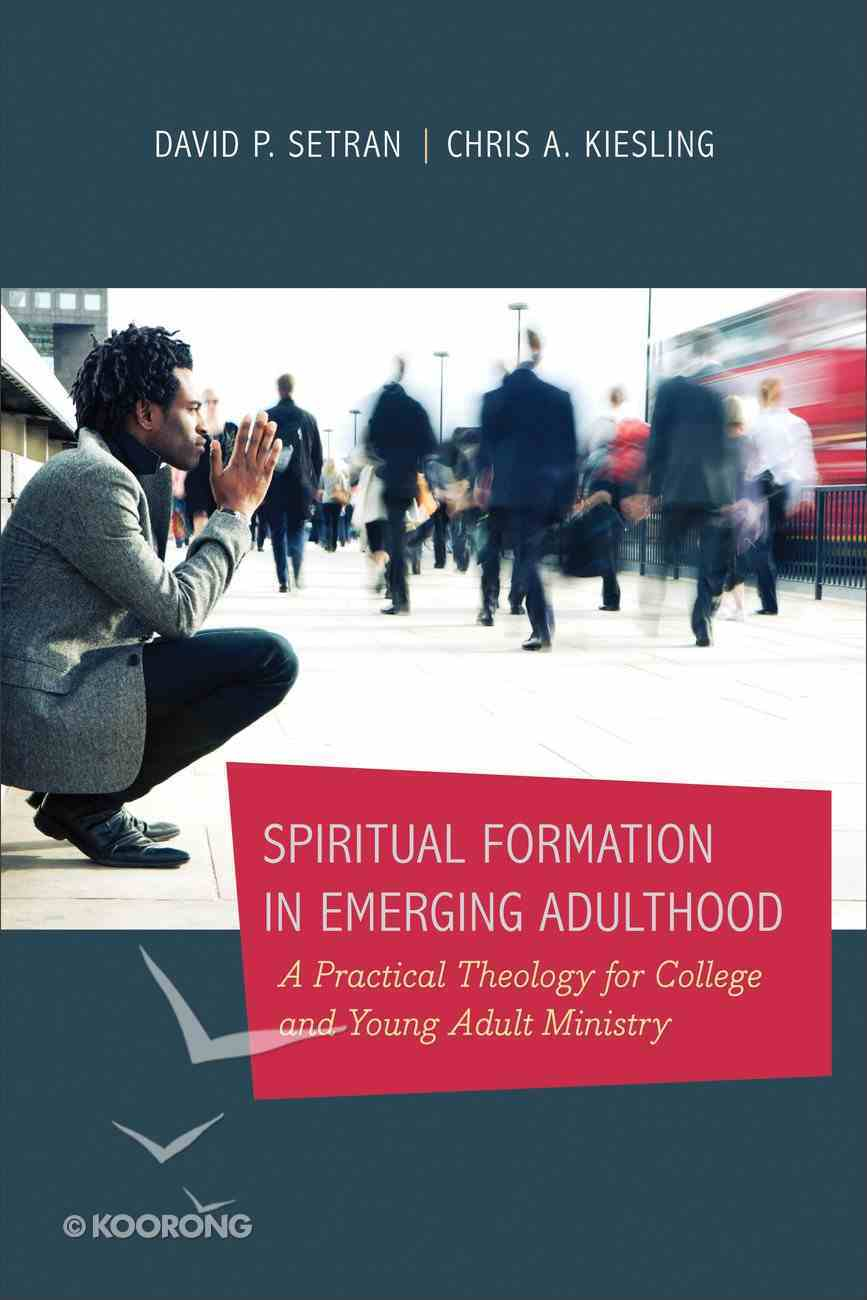 Spiritual Formation in Emerging Adulthood eBook