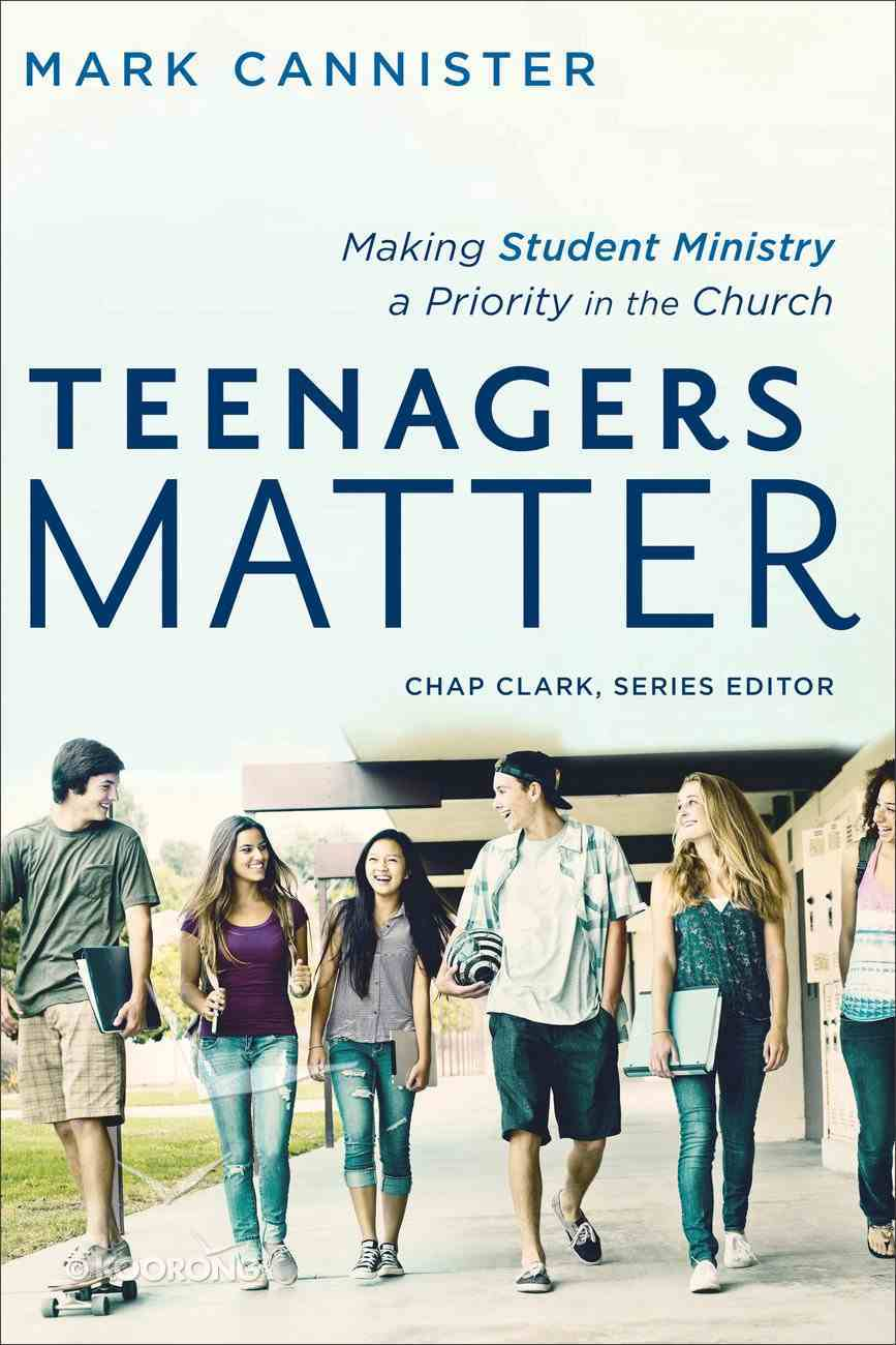Teenagers Matter (Youth, Family, And Culture) eBook