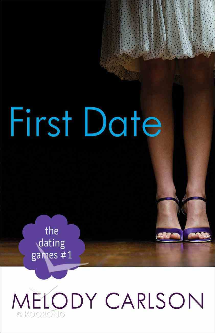 First Date (#01 in The Dating Game Series) eBook