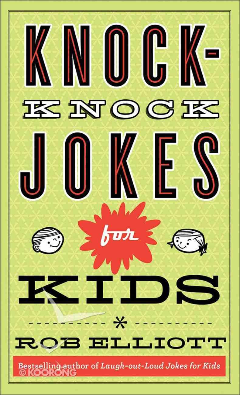 Knock-Knock Jokes For Kids eBook