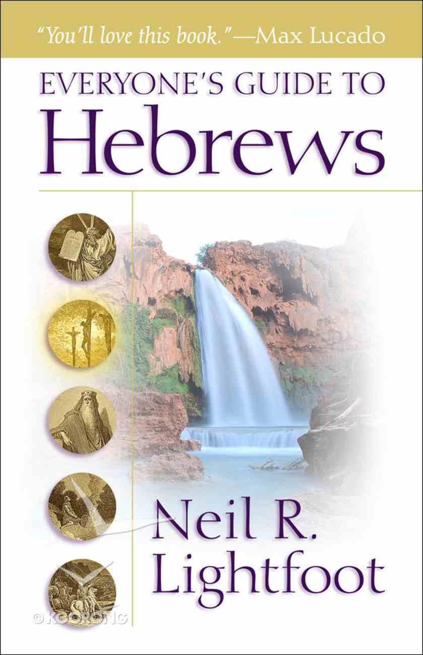 Everyone's Guide to Hebrews eBook