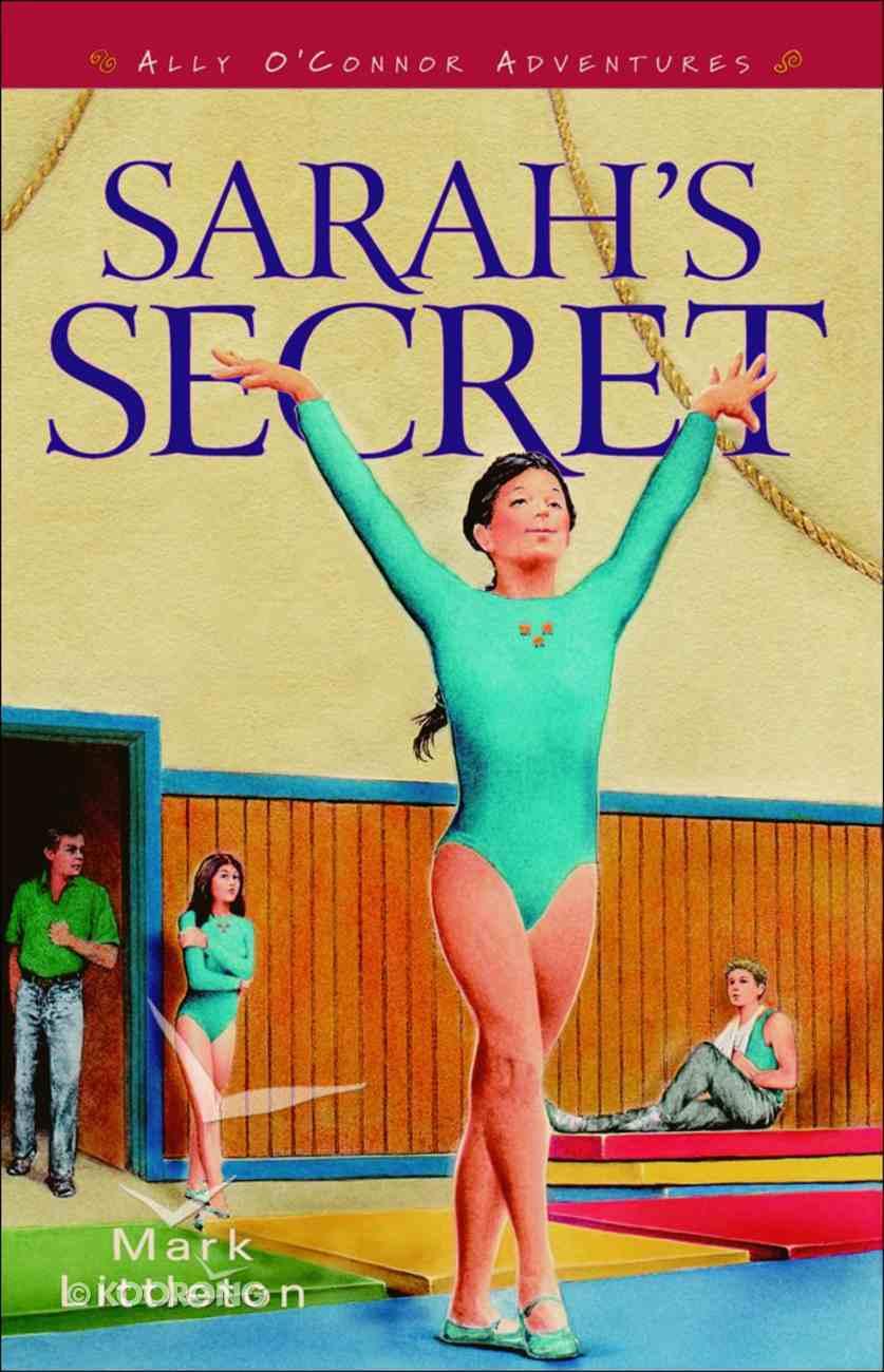 Ally O'connor: Sarah's Secret eBook