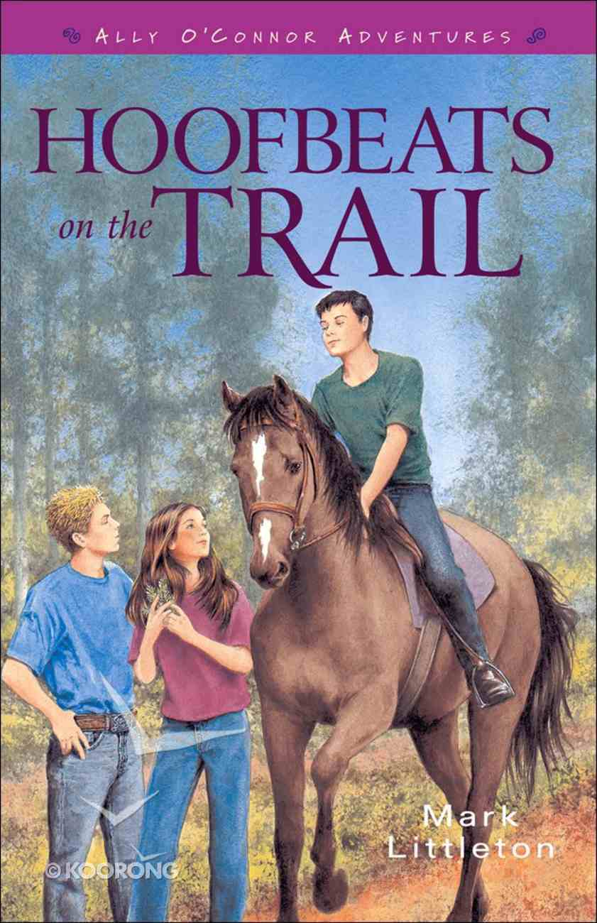 Ally O'connor: Hoofbeats on the Trail eBook