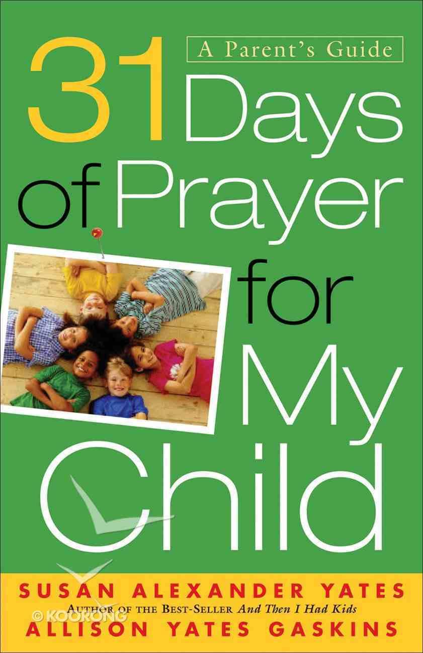 31 Days of Prayer For My Child eBook