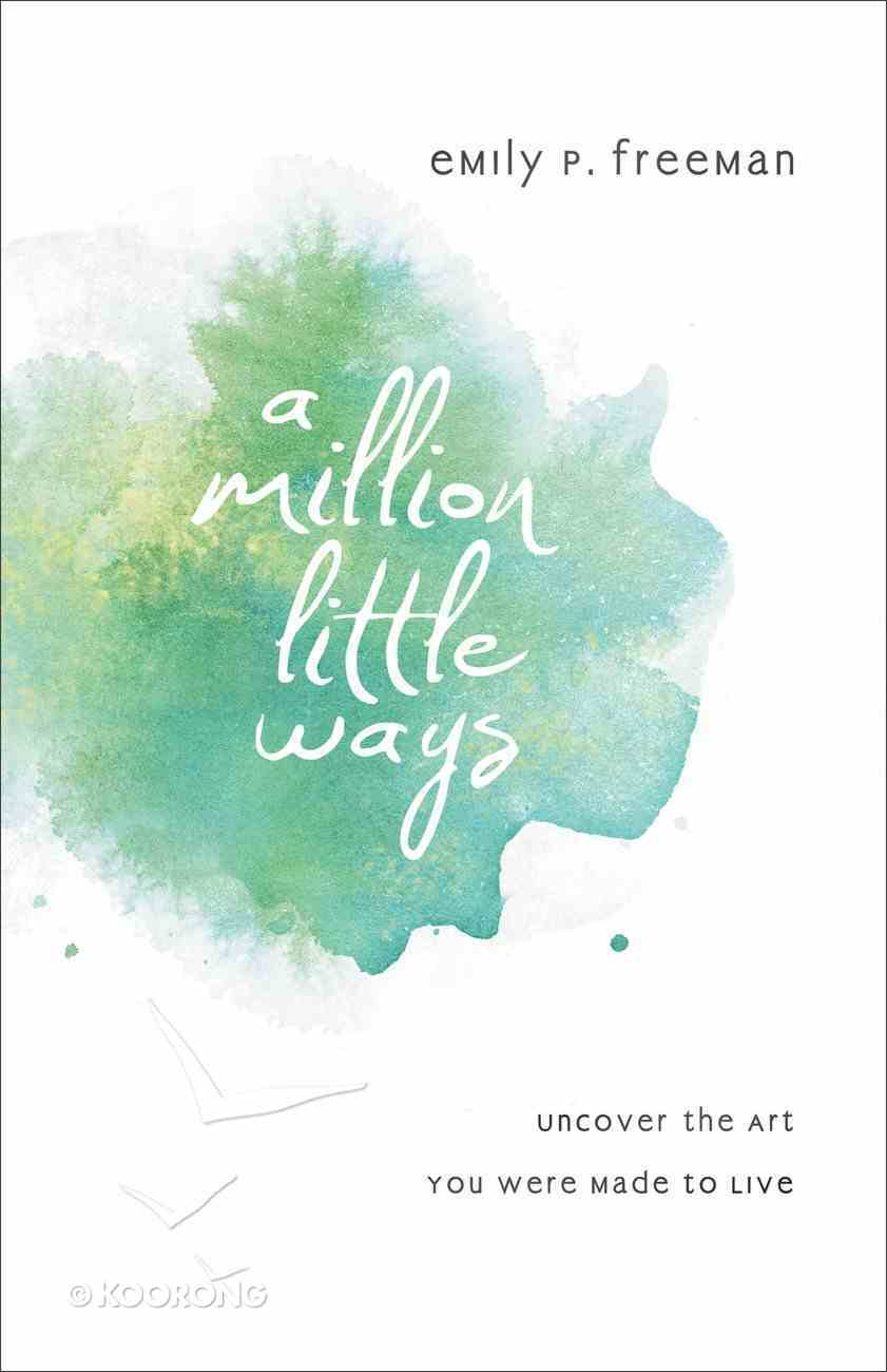 A Million Little Ways eBook