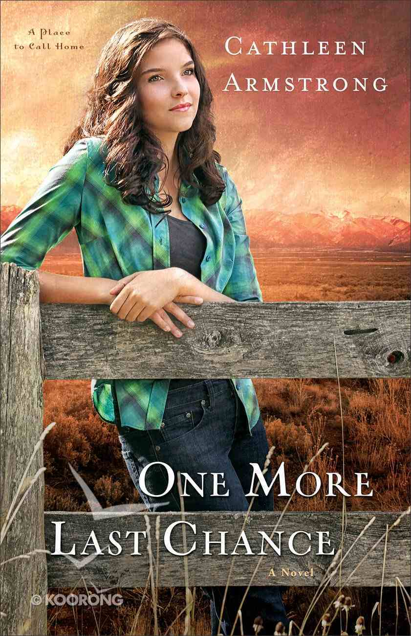 One More Last Chance (#02 in A Place To Call Home Series) eBook