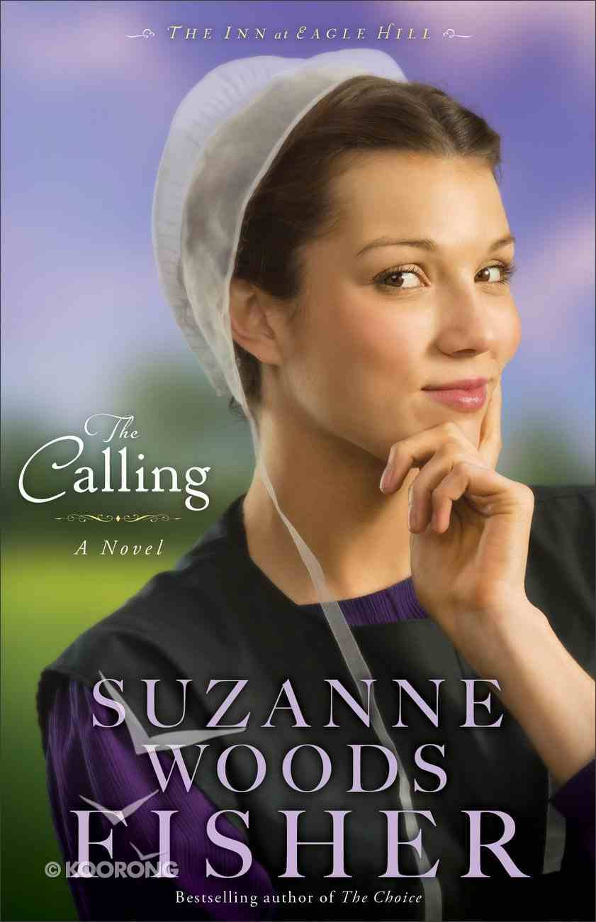 The Calling (#02 in The Inn At Eagle Hill Series) eBook