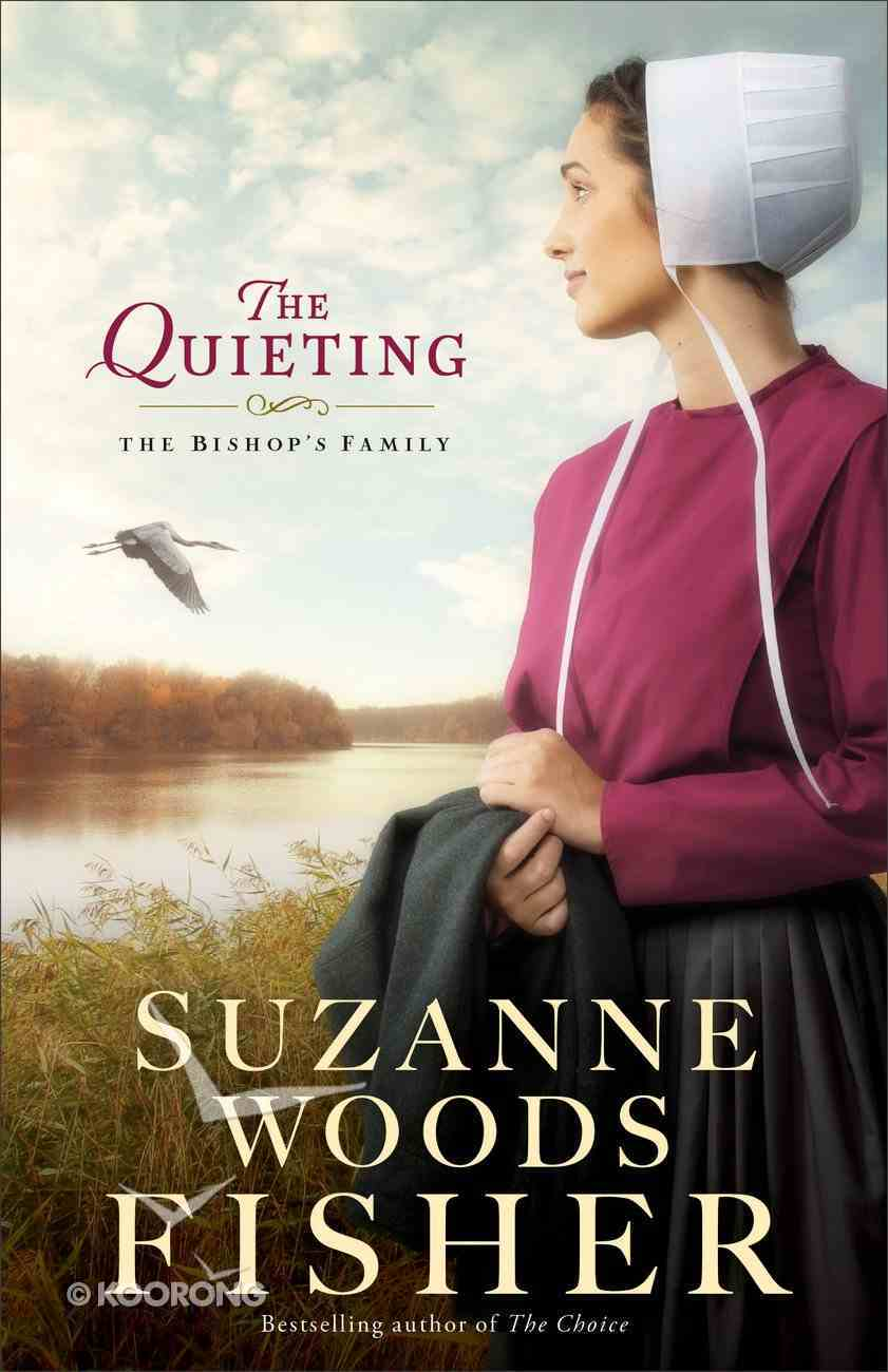 The Quieting (#02 in The Bishop's Family Series) eBook