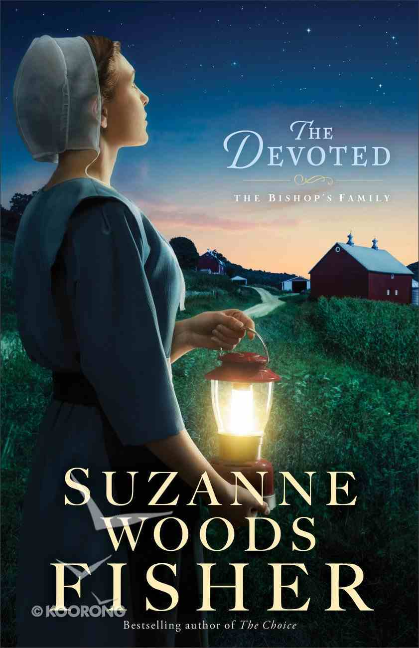 The Devoted (#03 in The Bishop's Family Series) eBook