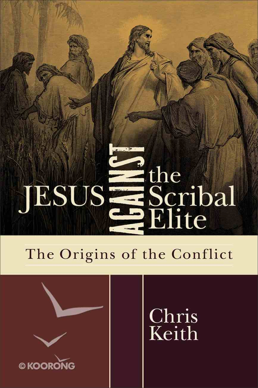 Jesus Against the Scribal Elite eBook