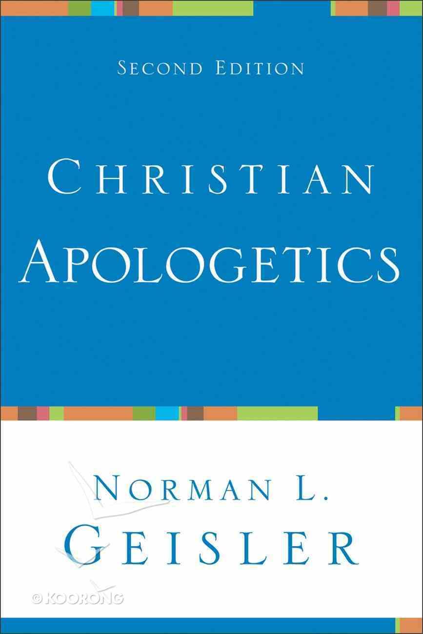 Christian Apologetics (2nd Edition) eBook