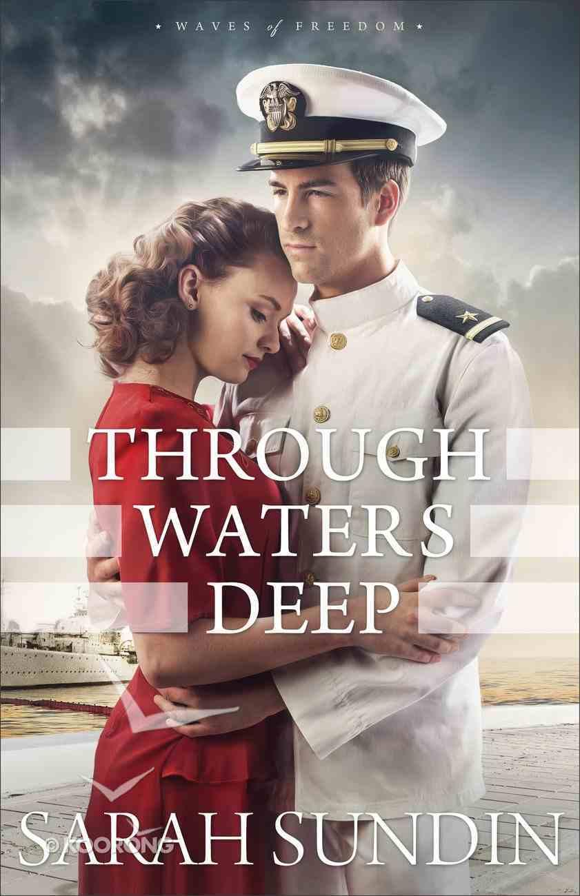 Through Waters Deep (#01 in Waves Of Freedom Series) eBook