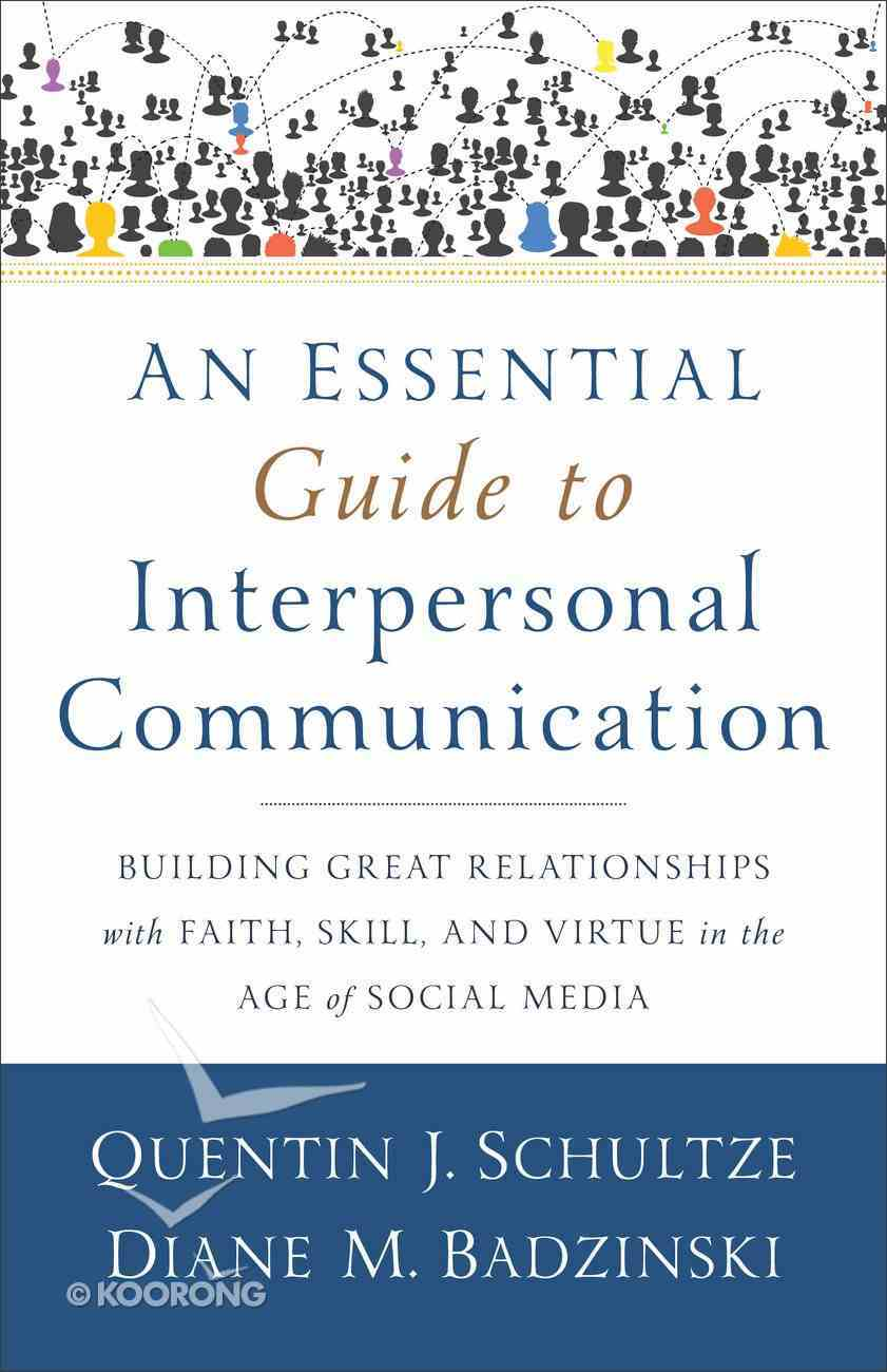An Essential Guide to Interpersonal Communication eBook
