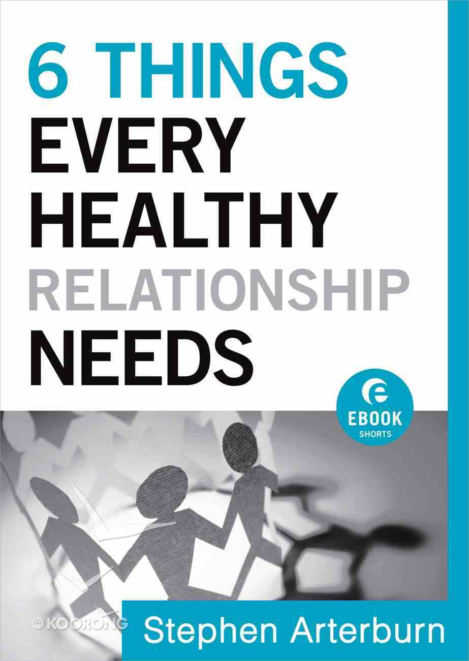 6 Things Every Healthy Relationship Needs eBook