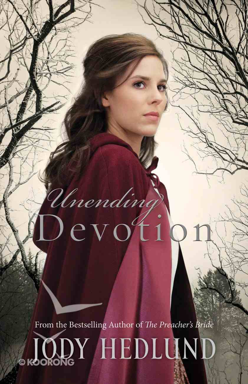Unending Devotion (#01 in Michigan Brides Collection Series) eBook