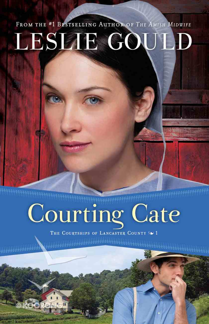 Courting Cate (#01 in The Courtships Of Lancaster County Series) eBook