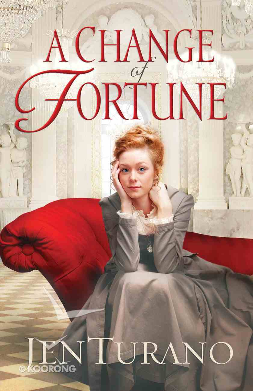 A Change of Fortune (#01 in Ladies Of Distinction Series) eBook