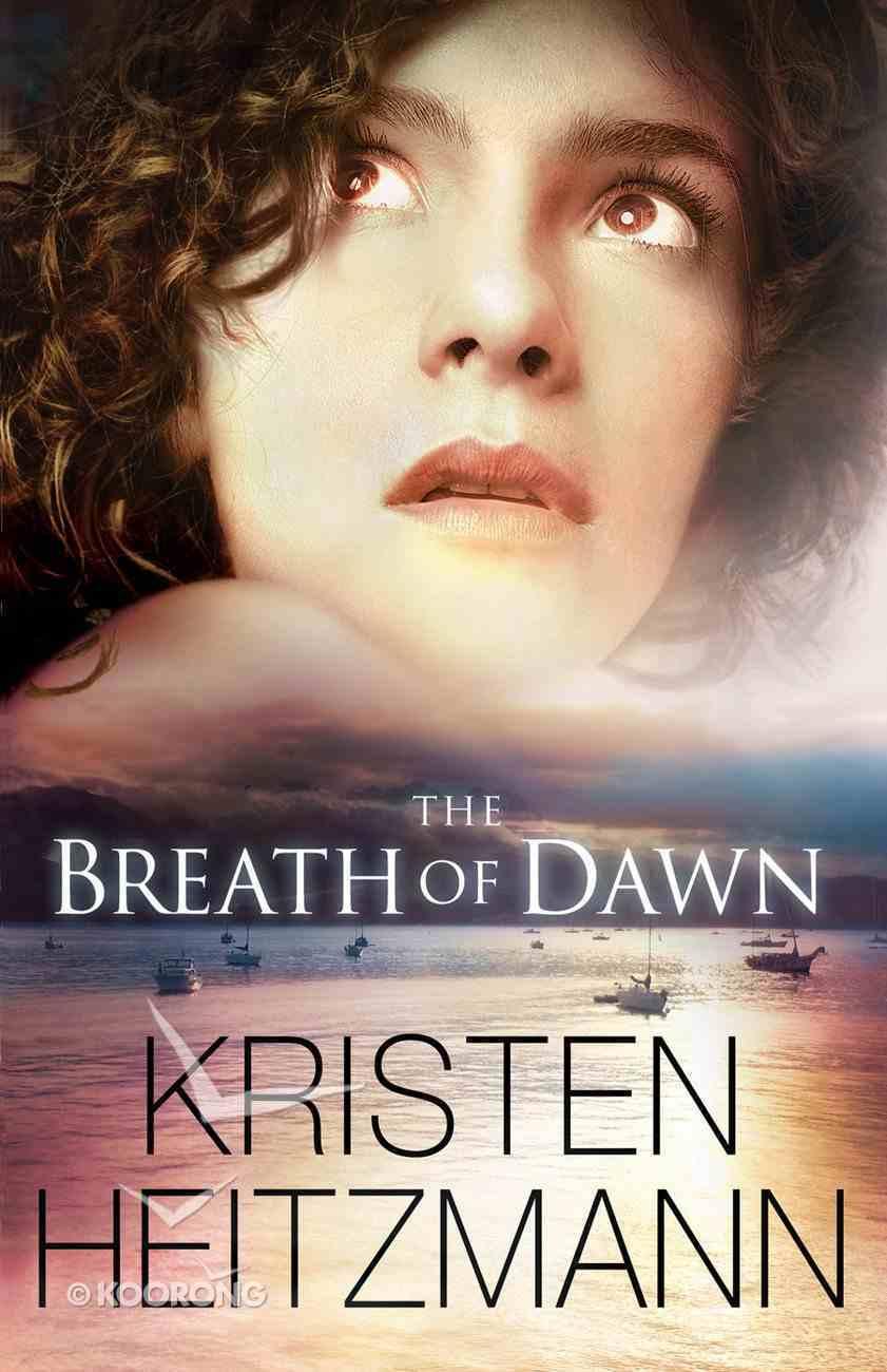 The Breath of Dawn eBook