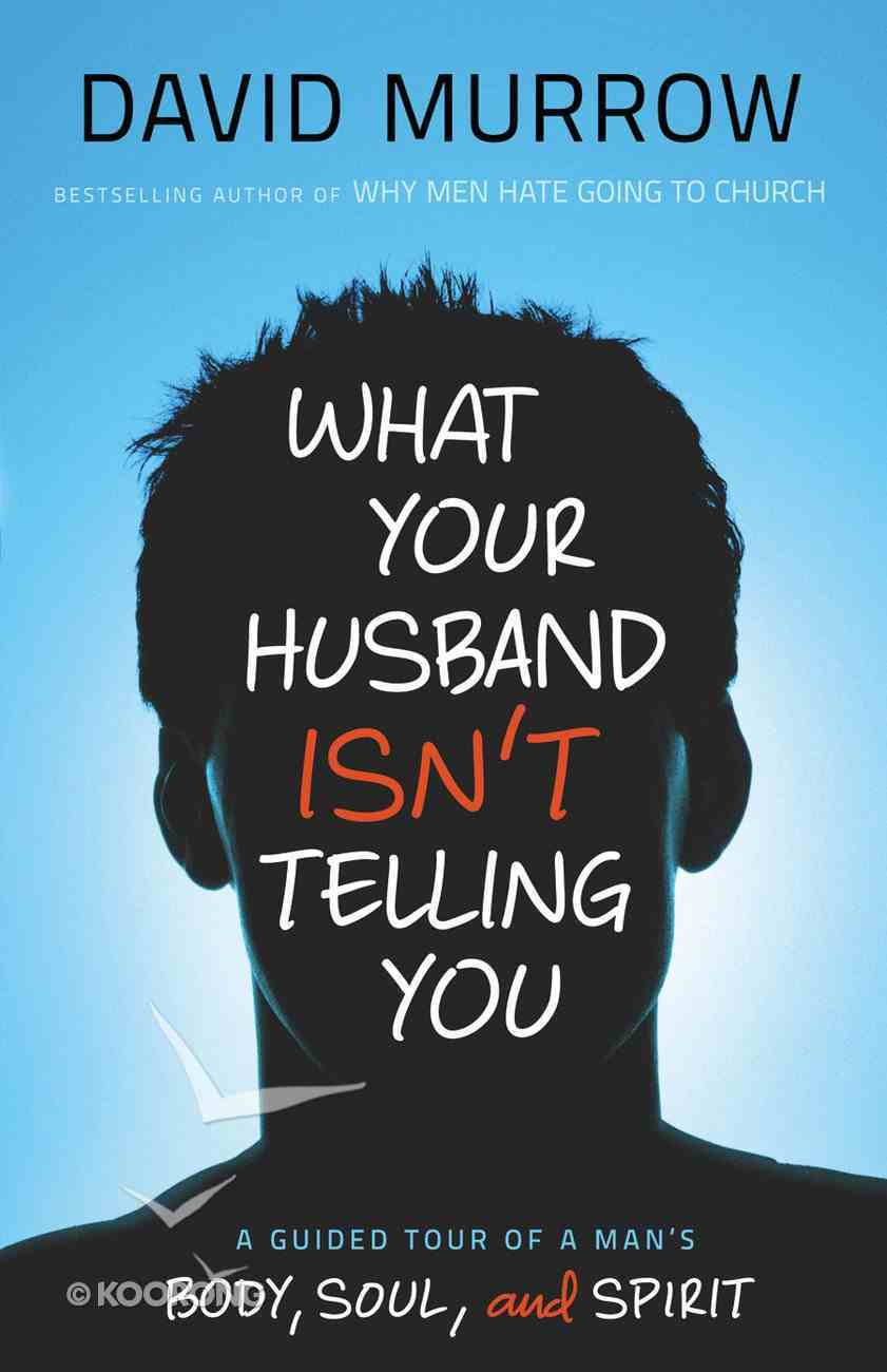 What Your Husband Isn't Telling You eBook