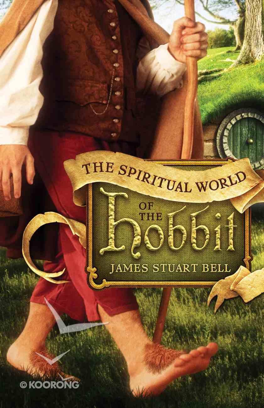 The Spiritual World of the Hobbit eBook