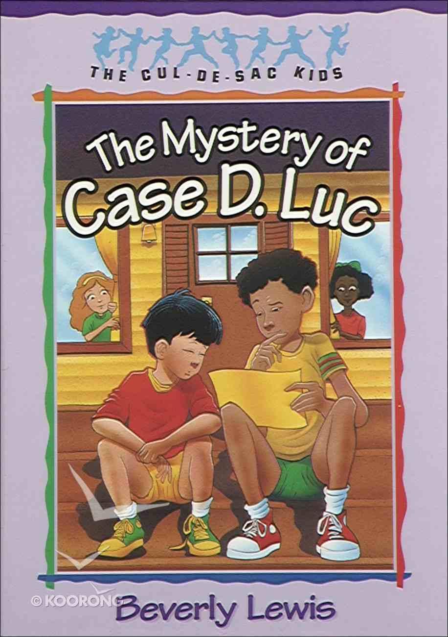 Mystery of Case D. Luc (#06 in Cul-de-sac Kids Series) eBook