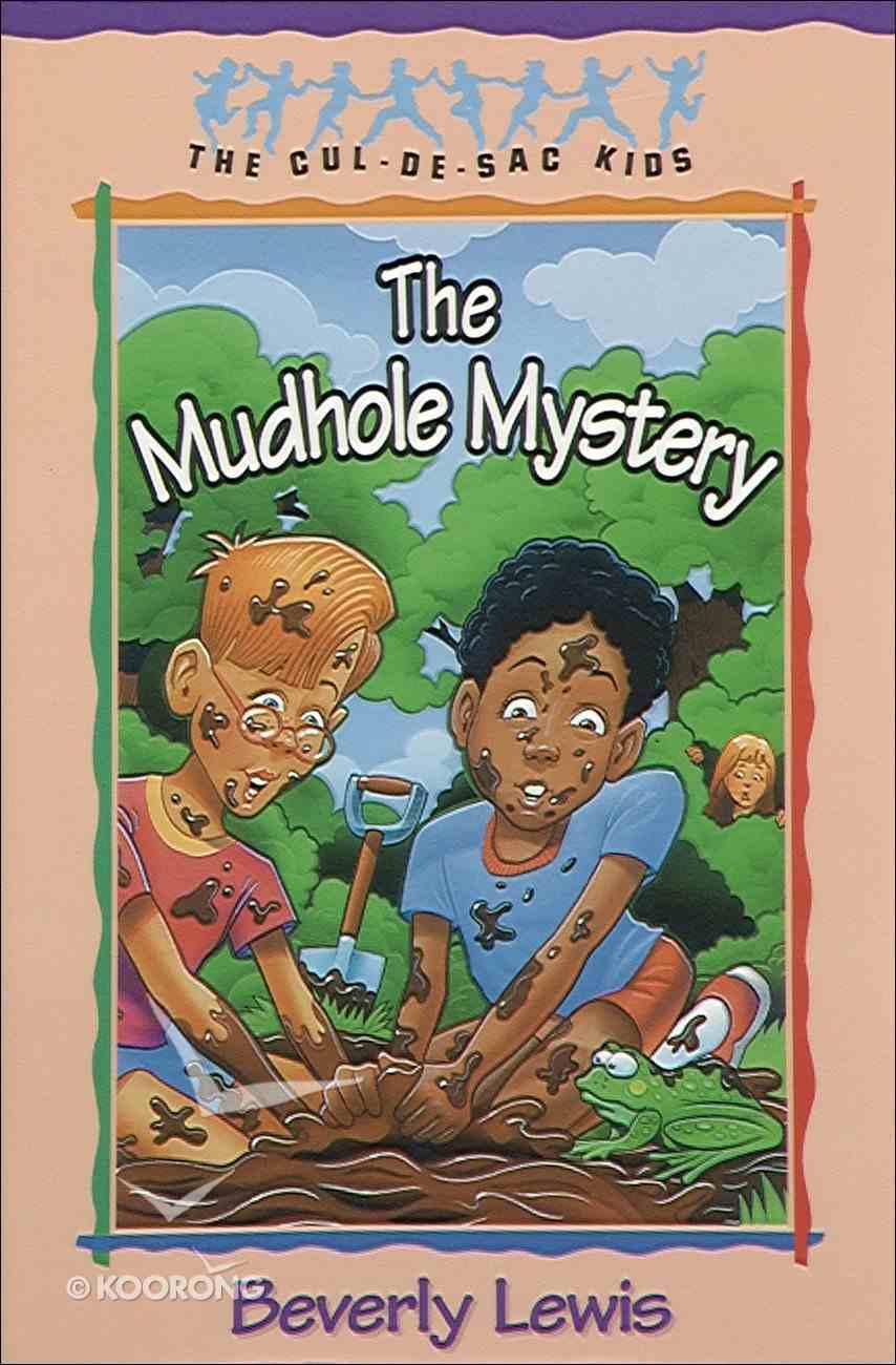 The Mudhole Mystery (#10 in Cul-de-sac Kids Series) eBook