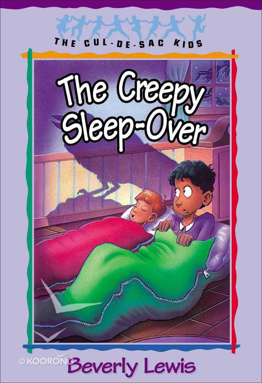 The Creepy Sleep-Over (#17 in Cul-de-sac Kids Series) eBook