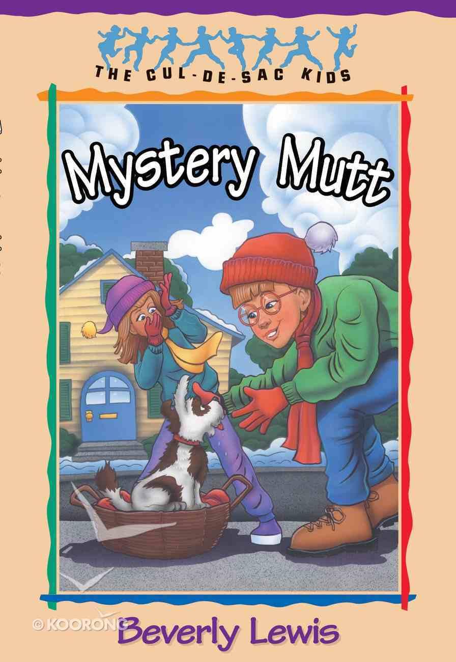 Mystery Mutt (#21 in Cul-de-sac Kids Series) eBook