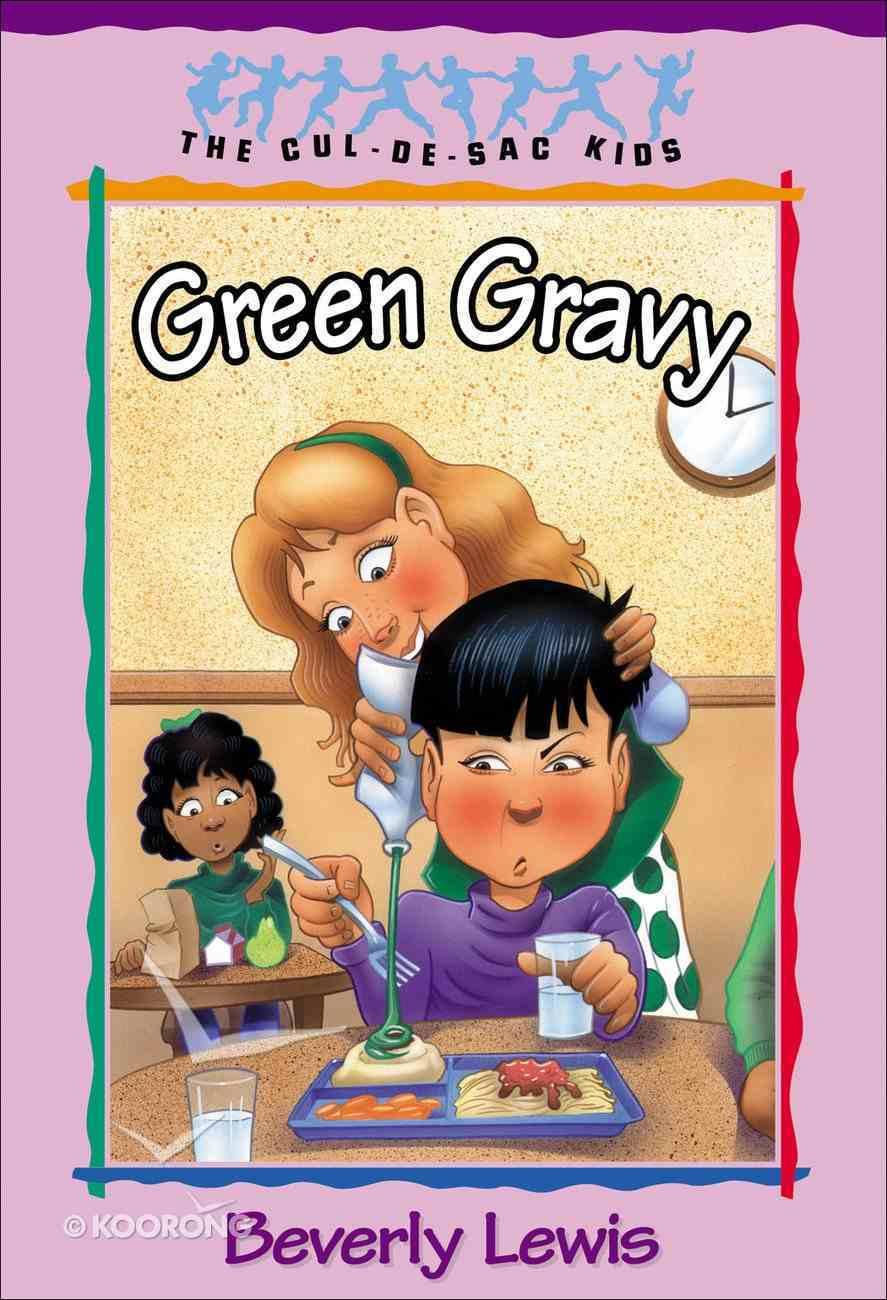 Green Gravy (#14 in Cul-de-sac Kids Series) eBook