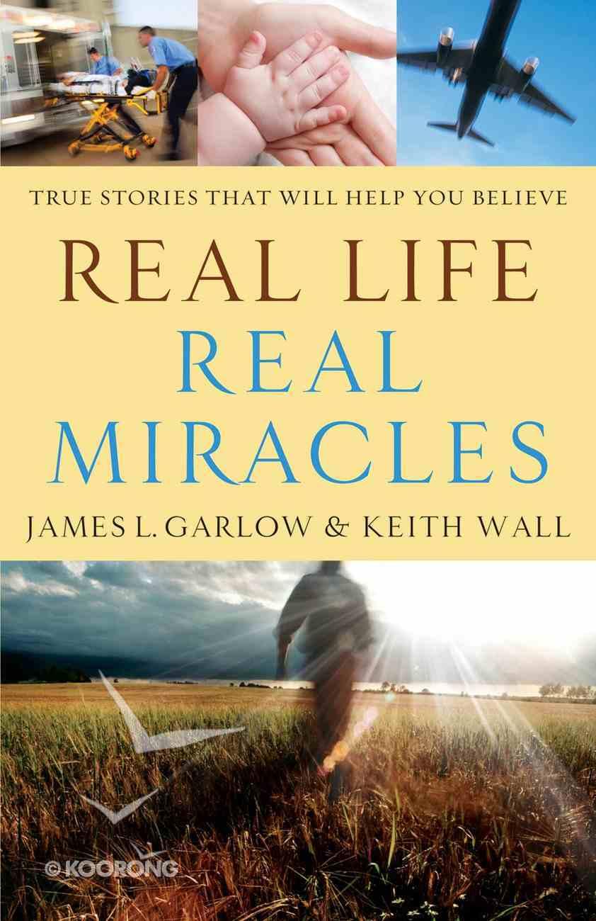 Real Life, Real Miracles eBook