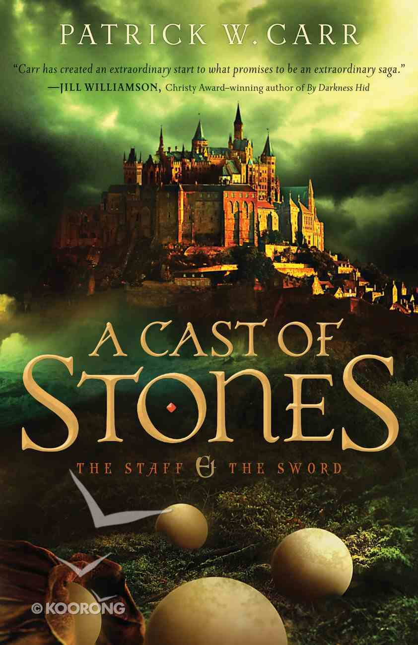 A Cast of Stones (#01 in The Staff And The Sword Series) eBook