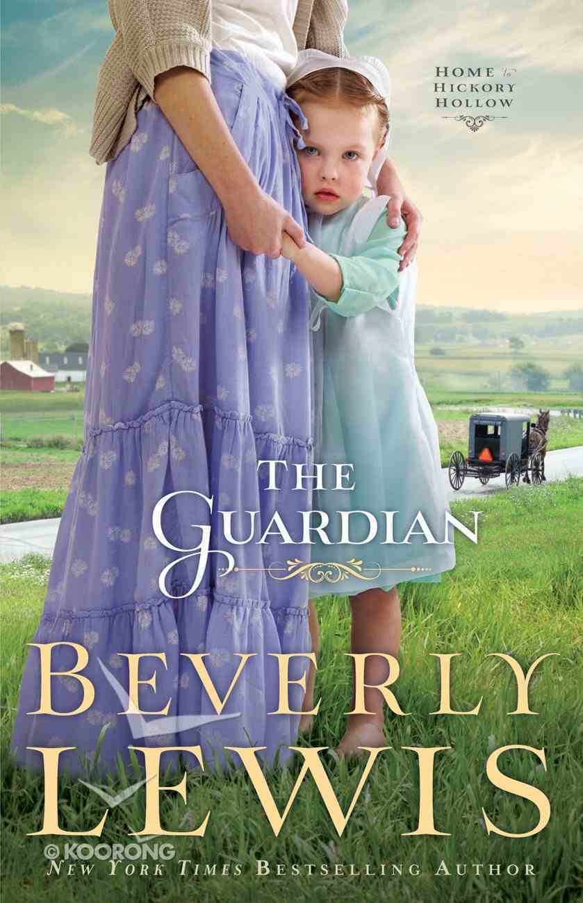 The Guardian (#03 in Home To Hickory Hollow Series) eBook