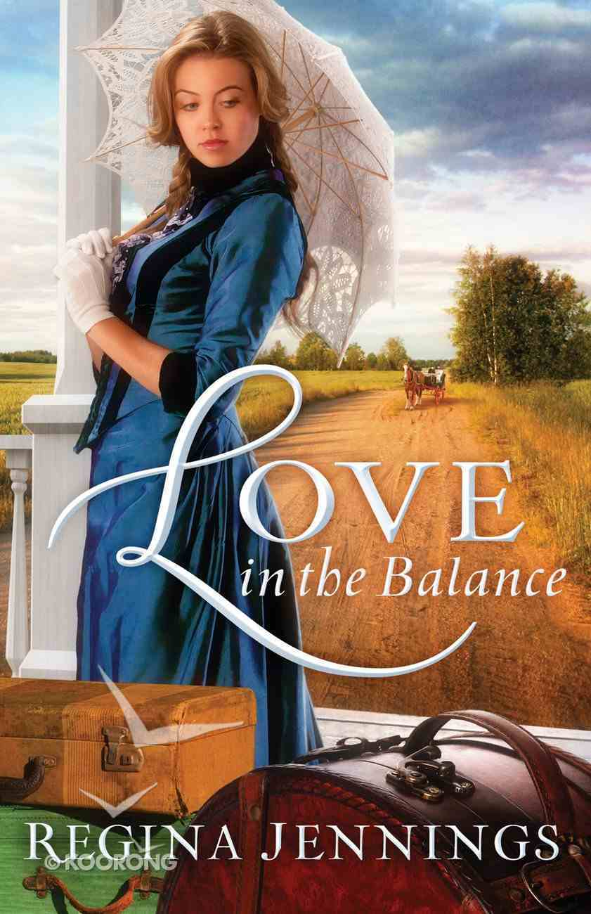 Love in the Balance (Ladies Of Caldwell County Series) eBook