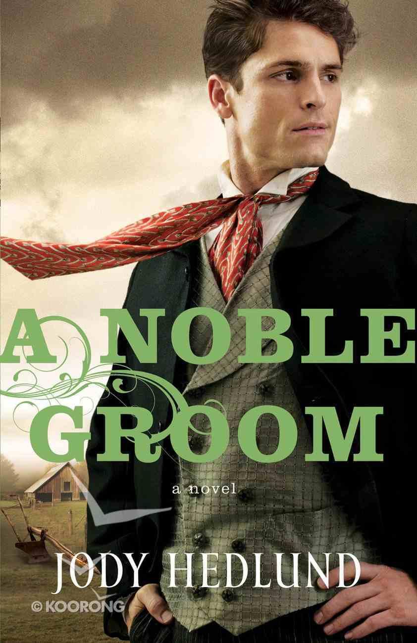 A Noble Groom (#02 in Michigan Brides Collection) eBook