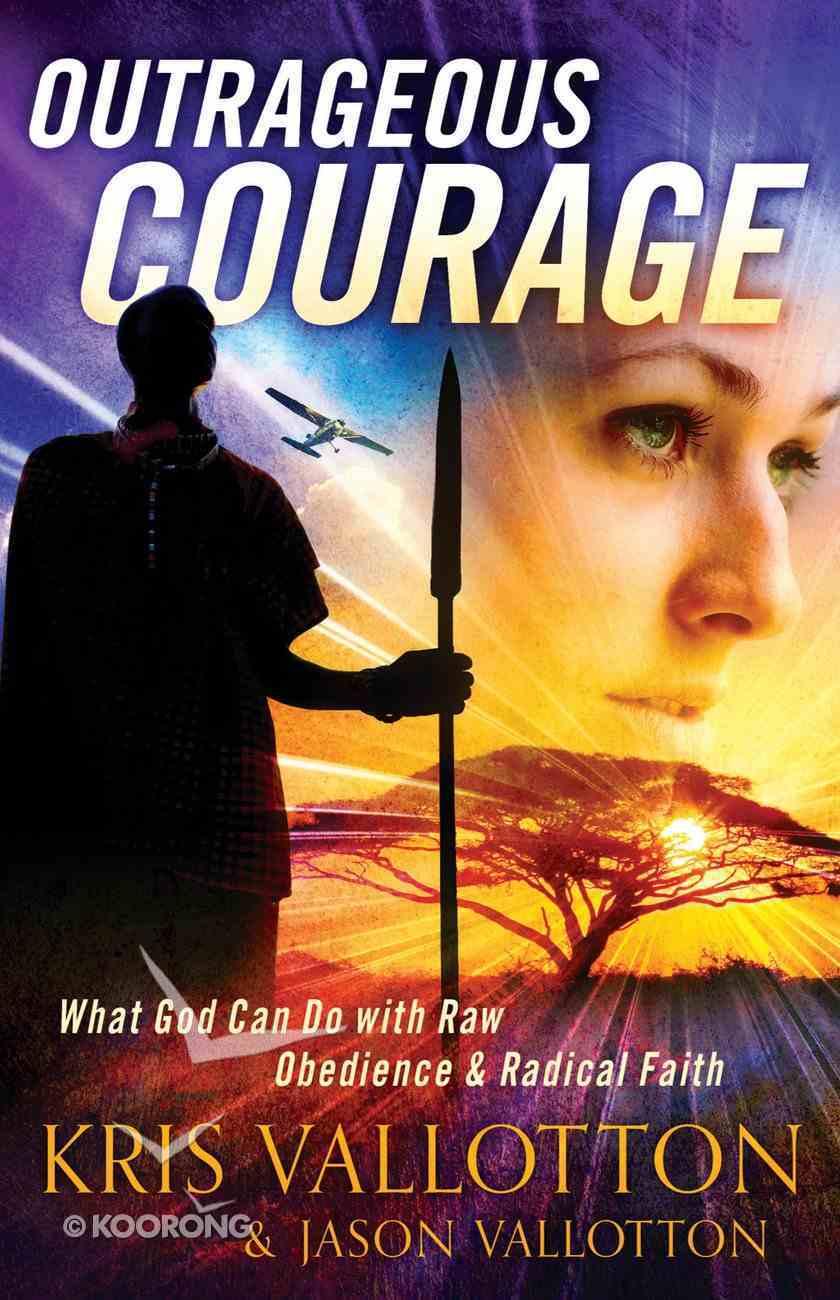 Outrageous Courage eBook