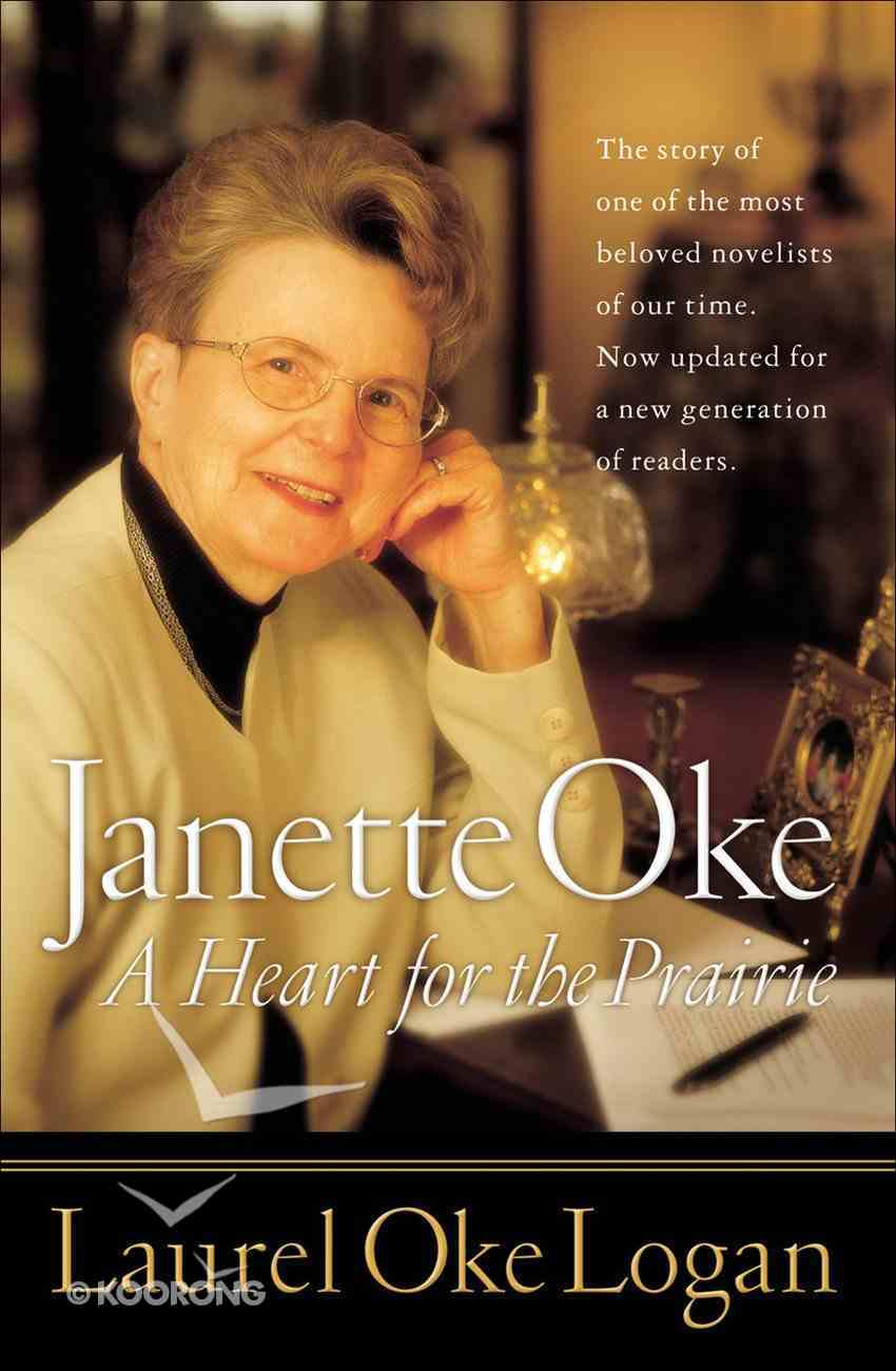 Janette Oke: A Heart For the Prairie eBook