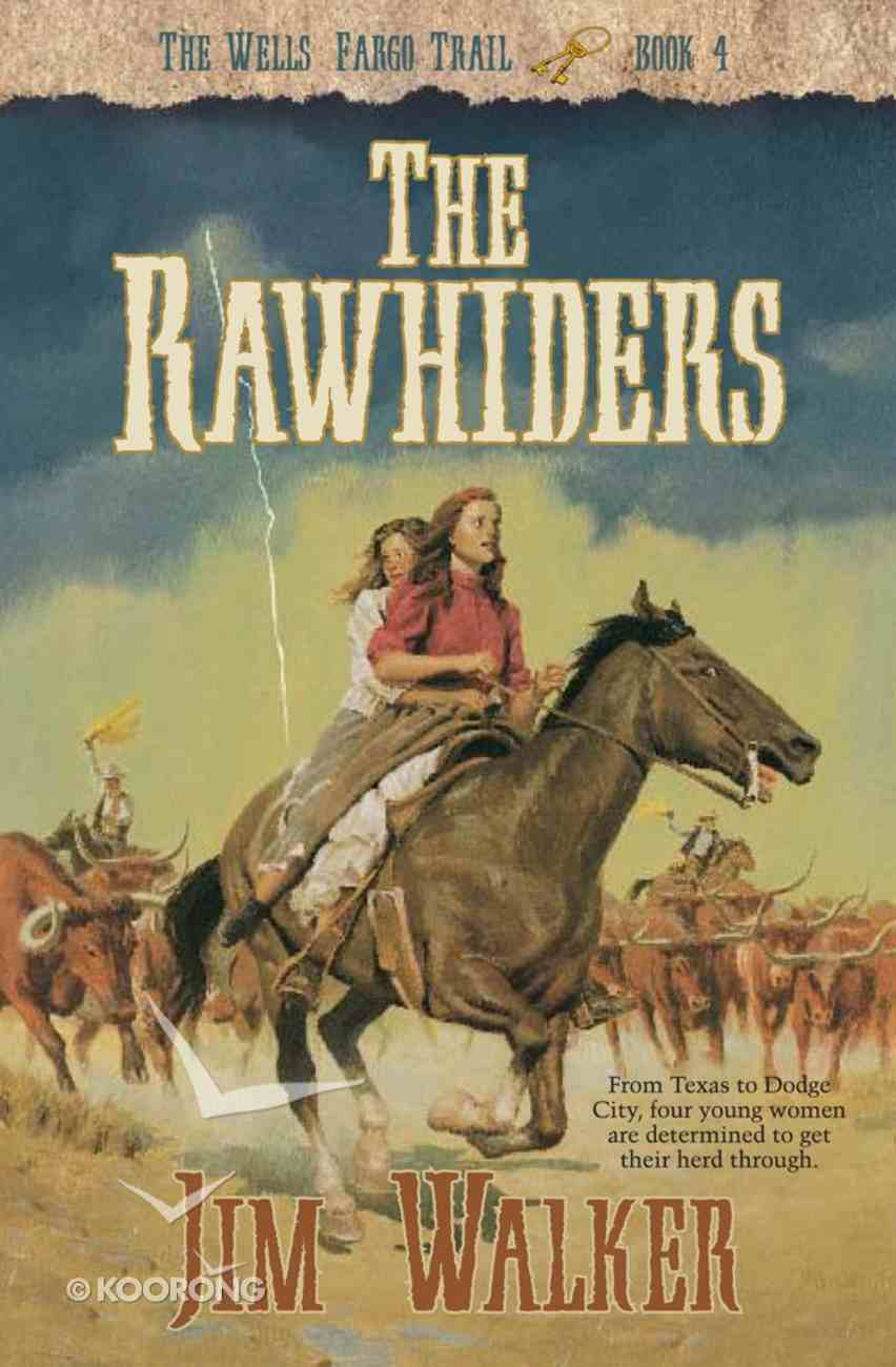 The Rawhiders (#04 in Wells Fargo Trail Series) eBook