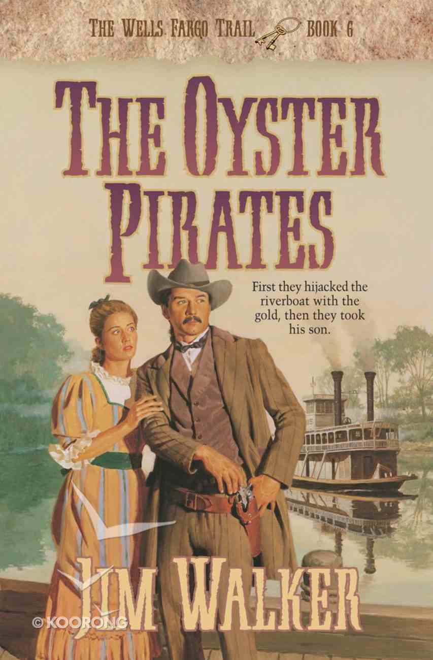The Oyster Pirates (#06 in Wells Fargo Trail Series) eBook