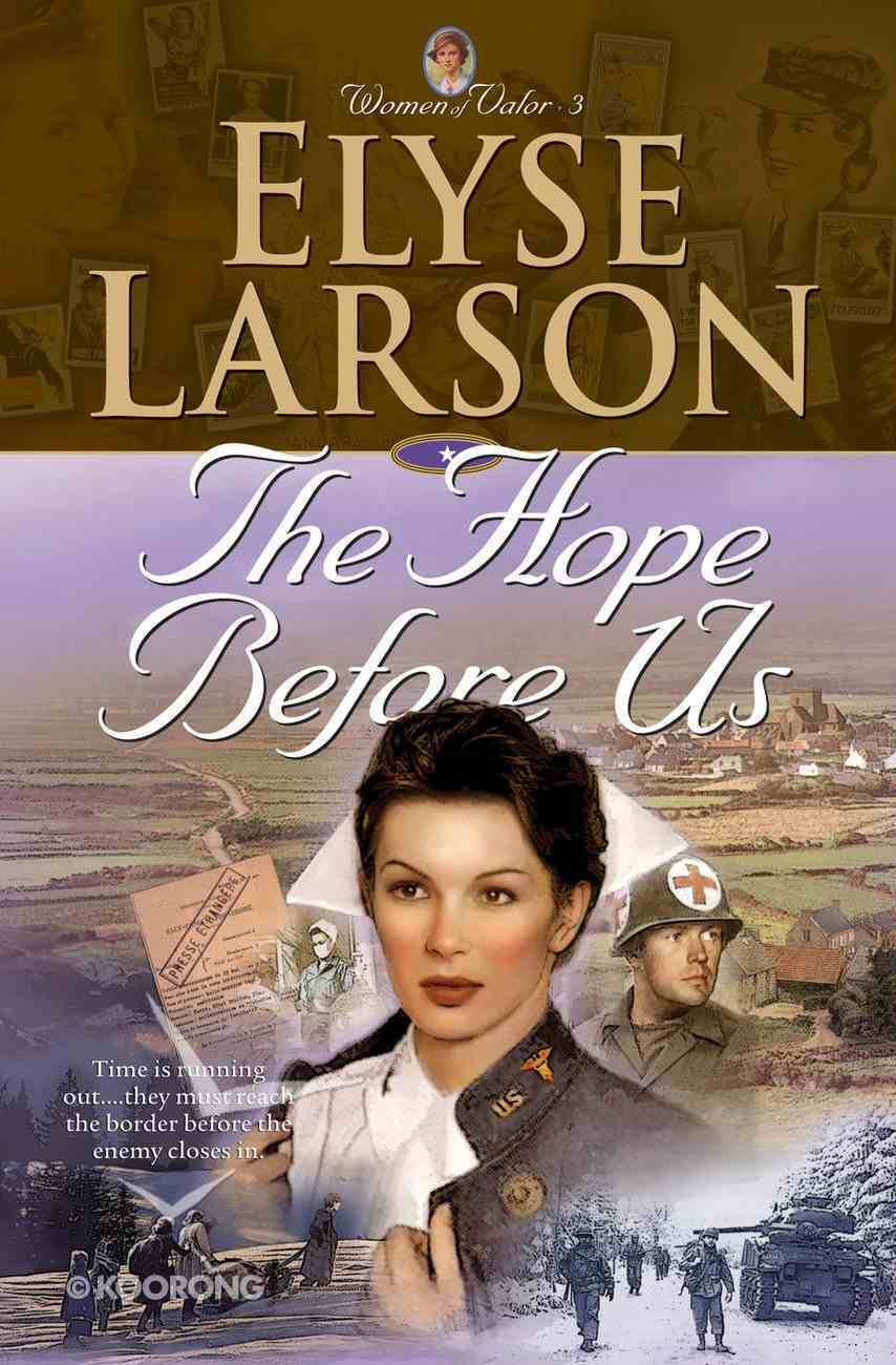 The Hope Before Us (#03 in Women Of Valor Series) eBook
