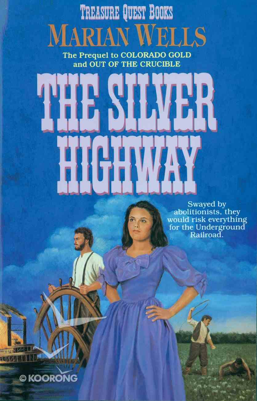 The Silver Highway (#03 in Treasure Quest Series) eBook