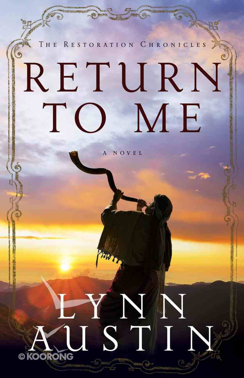 Return to Me (#01 in The Restoration Chronicles Series) eBook