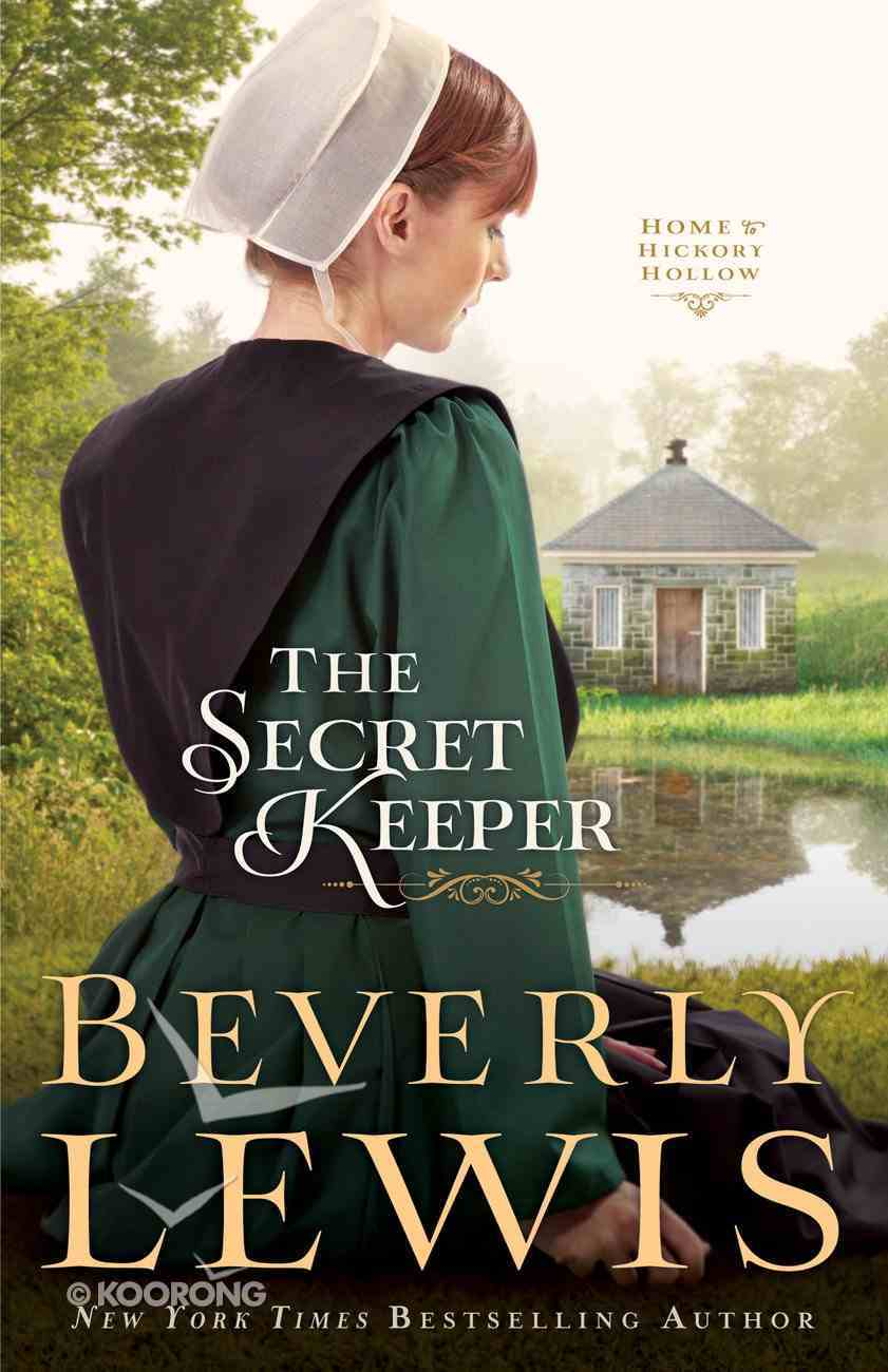 The Secret Keeper (#04 in Home To Hickory Hollow Series) eBook