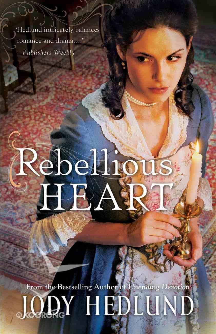 Rebellious Heart eBook