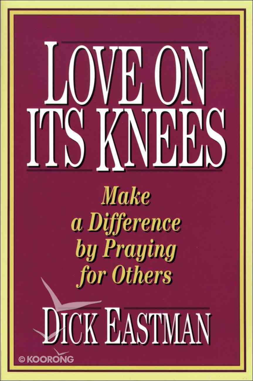 Love on Its Knees eBook